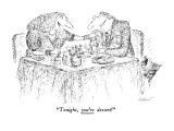 """Tonight, you're dessert!"" - New Yorker Cartoon Premium Giclee Print by Edward Koren"