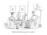 """Don't be so hard on yourself.  Let me do it."" - New Yorker Cartoon Premium Giclee Print by Mick Stevens"