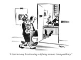 """""""I think we may be witnessing a defining moment in his presidency."""" - New Yorker Cartoon Premium Giclee Print by Lee Lorenz"""
