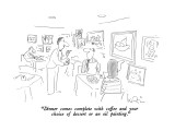 """""""Dinner comes complete with coffee and your choice of dessert or an oil pa…"""" - New Yorker Cartoon Premium Giclee Print by Arnie Levin"""