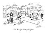 """He's the Tiger Woods of dodgeball."" - New Yorker Cartoon Premium Giclee Print by C. Covert Darbyshire"