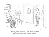 """In case you're interested, I'll be in the basement preserving resentments…"" - New Yorker Cartoon Premium Giclee Print by Robert Mankoff"