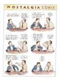 Nostalgia Comix - New Yorker Cartoon Premium Giclee Print by Barry Blitt