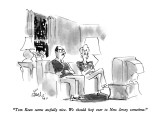 """Tom Kean seems awfully nice.  We should hop over to New Jersey sometime."" - New Yorker Cartoon Premium Giclee Print by Edward Frascino"