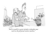 """""""Still it would be a great mistake to abandon your work on the perpetual m…"""" - New Yorker Cartoon Premium Giclee Print by Gahan Wilson"""