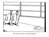 """I've been at home in a fired capacity."" - New Yorker Cartoon Premium Giclee Print by Bruce Eric Kaplan"