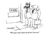 """We've got a class-action suit if ever I saw one."" - New Yorker Cartoon Premium Giclee Print by Mischa Richter"