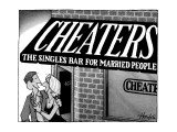Couple leaving a bar with sign that reads, 'Cheaters, The Singles Bar for … - New Yorker Cartoon Premium Giclee Print by William Haefeli