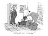 """Don't you have another retirement plan?"" - New Yorker Cartoon Premium Giclee Print by Peter C. Vey"