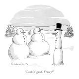 """Lookin' good, Frosty!"" - New Yorker Cartoon Premium Giclee Print by Danny Shanahan"