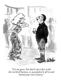 """""""Let me guess. You had it up to here with the world of business, so you pa…"""" - New Yorker Cartoon Premium Giclee Print by Warren Miller"""