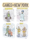 Gangs of New York - New Yorker Cartoon Premium Giclee Print by Roz Chast