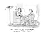"""For heaven's sake!  He'd like your hand in marriage and I'd like a cracke…"" - New Yorker Cartoon Premium Giclee Print by Bernard Schoenbaum"