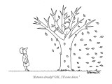 """Autumn already? O.K., I'll come down."" - New Yorker Cartoon Premium Giclee Print by Charles Barsotti"