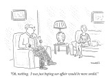 """Oh, nothing.  I was just hoping our affair would be more sordid."" - New Yorker Cartoon Premium Giclee Print by Robert Mankoff"