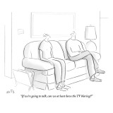 """If we're going to talk, can we at least have the TV blaring?"" - New Yorker Cartoon Premium Giclee Print by Julia Suits"