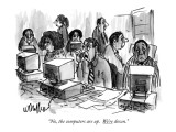 """""""No, the computers are up. We're down."""" - New Yorker Cartoon Premium Giclee Print by Warren Miller"""