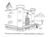 """You may rest assured that we're doing everything we possibly can."" - New Yorker Cartoon Premium Giclee Print by Tom Cheney"