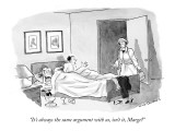 """It's always the same argument with us, isn't it, Marge?"" - New Yorker Cartoon Premium Giclee Print by Nick Downes"