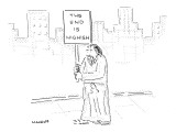 Man carrying a sign that reads, 'The End Is Nighish.' - New Yorker Cartoon Premium Giclee Print by Robert Mankoff