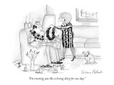 """I'm treating you like a living deity for one day."" - New Yorker Cartoon Premium Giclee Print by Victoria Roberts"