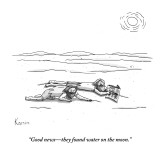 """Good news—they found water on the moon."" - New Yorker Cartoon Premium Giclee Print by Zachary Kanin"