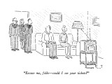 """Excuse me, folks—could I see your tickets?"" - New Yorker Cartoon Premium Giclee Print by Robert Mankoff"