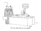 """It's the S.E.C.  How do you plead?"" - New Yorker Cartoon Premium Giclee Print by Robert Mankoff"