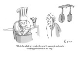 """""""Chef, the salads are ready, the meat is seasoned, and you're washing your…"""" - New Yorker Cartoon Premium Giclee Print by Zachary Kanin"""