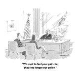 """We used to feel your pain, but that's no longer our policy."" - New Yorker Cartoon Premium Giclee Print by Mick Stevens"