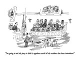 """I'm going to ask the jury to hold its applause until all the evidence has…"" - New Yorker Cartoon Premium Giclee Print by Michael Maslin"