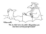 """No, no, that's not a sin, either. My goodness, you must have worried your…"" - New Yorker Cartoon Premium Giclee Print by Charles Barsotti"