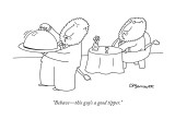 &quot;Behavethis guy&#39;s a good tipper.&quot; - New Yorker Cartoon Premium Giclee Print by Charles Barsotti