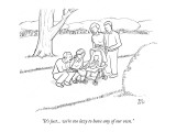 """It's just... we're too lazy to have any of our own."" - New Yorker Cartoon Premium Giclee Print by Paul Noth"