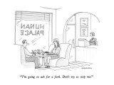 """I'm going to ask for a fork.  Don't try to stop me."" - New Yorker Cartoon Premium Giclee Print by Mick Stevens"