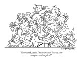 """Wentworth, could I take another look at that reorganization plan?"" - New Yorker Cartoon Premium Giclee Print by Charles Barsotti"