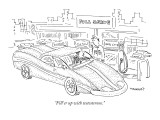 """Fill'er up with testosterone."" - New Yorker Cartoon Premium Giclee Print by Robert Mankoff"