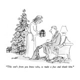 """This one's from you know who, so make a fuss and thank him."" - New Yorker Cartoon Premium Giclee Print by Frank Modell"