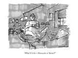 """What'll it be—Novocain or Yanni?"" - New Yorker Cartoon Premium Giclee Print by Michael Crawford"