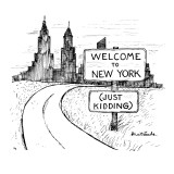 Sign reads 'Welcome To New York, JustKidding.' - New Yorker Cartoon Premium Giclee Print by Stuart Leeds