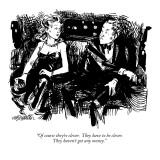 """Of course they're clever.  They have to be clever.  They haven't got any …"" - New Yorker Cartoon Premium Giclee Print by William Hamilton"