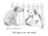 """We laugh at the same things."" - New Yorker Cartoon Premium Giclee Print by Bernard Schoenbaum"