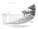 """Here's to East, West, South, and Bridgehampton, and all the little Hampto…"" - New Yorker Cartoon Premium Giclee Print by Jack Ziegler"