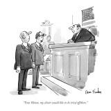 """Your Honor, my client would like to be tried offshore."" - New Yorker Cartoon Premium Giclee Print by Dana Fradon"