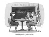 """Your daughter is a pain in the ass."" - New Yorker Cartoon Premium Giclee Print by Harry Bliss"