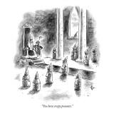 """You have creepy peasants."" - New Yorker Cartoon Premium Giclee Print by Frank Cotham"