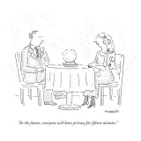 """In the future, everyone will have privacy for fifteen minutes."" - New Yorker Cartoon Premium Giclee Print by Robert Mankoff"