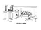"""Objection sustained."" - New Yorker Cartoon Premium Giclee Print by Tom Cheney"
