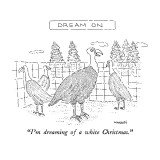 """I'm dreaming of a white Christmas."" - New Yorker Cartoon Premium Giclee Print by Robert Mankoff"