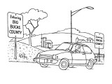 "Man in car reads sign ""Entering Big Bucks County"", while behind him is a s… - New Yorker Cartoon Premium Giclee Print by George Price"